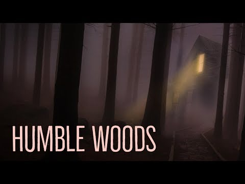 ''Humble Woods'' by BoeWhiskey | CREEPY CAMPFIRE FOREST STORY