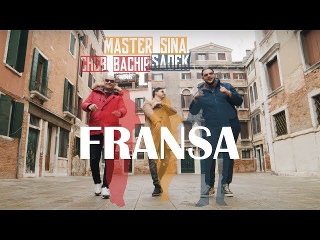 Master Sina -  Fransa ft. Cheb Bachir, Sadek