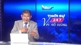 Thời Sự 247 Với Đỗ Dzũng  | 27/05/2020 | SETTV www.setchannel.tv