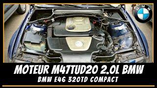 Moteur M47TU BMW E46 Série 3 💪