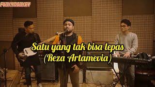 Reza Artamevia Satu Yang Tak Bisa Lepas (Funky Monkey Cover)