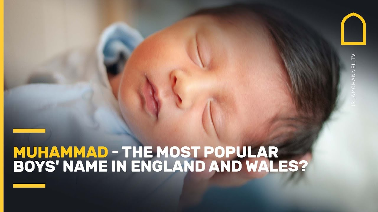 Download Muhammad - the most popular boys' name in England and Wales?