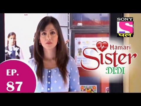 Hamari Sister Didi - हमारी सिस्टर दीदी - Episode 87 - 11th December 2014