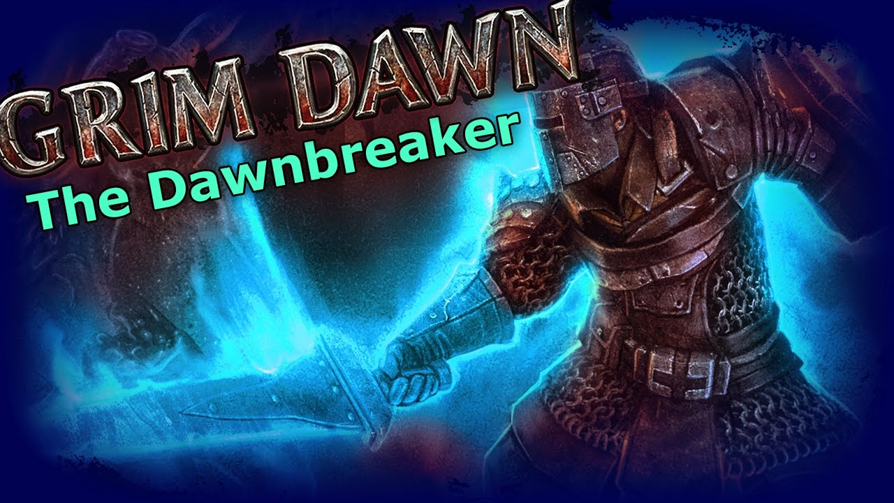 Grim Dawn - The Dawnbreaker Warder Build
