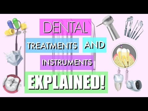 DENTAL INSTRUMENTS AND TREATMENTS | ALL YOU NEED TO KNOW