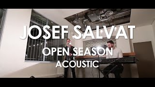 Josef Salvat - Open Season - Acoustic [ Live in Paris ]
