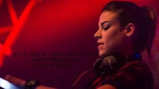 Eva Shaw Space Jungle Showtek Edit Club Mix