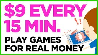 Earn Every 15 Minutes   Play Games For Real Money