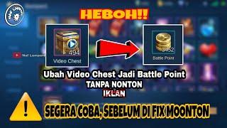 Trik Ubah Video Chest Jadi Battle Point TANPA NONTON IKLAN - Mobile Legends