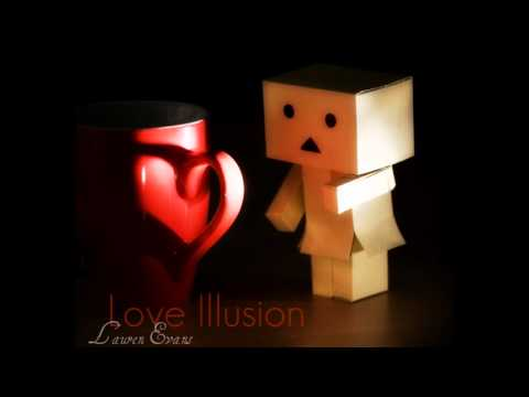 Love Illusion - Lauren Evans w/lyrics+download
