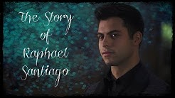 The Story of Raphael Santiago