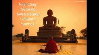 Niraj Chag Feat Swati Naketar - Khwaab