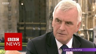 Jeremy Corbyn is 'not going anywhere' John McDonnell - BBC News