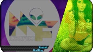 Razihel - Bad Boy [Musica sin Copyright] | MindFuck