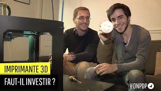 Les imprimantes 3D faut-il investir ?