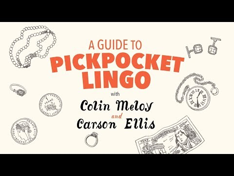 THE WHIZ MOB AND THE GRENADINE KID | Pickpocket Lingo With Colin Meloy & Carson Ellis
