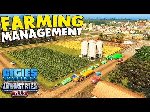 Cities: Skylines - Ep. 01: New Industrial Farming & New Stuff | Cities: Skylines Industrial DLC