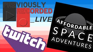 Affordable Space Adventure (Part 2)