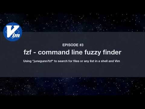 Vim universe. fzf - command line fuzzy finder