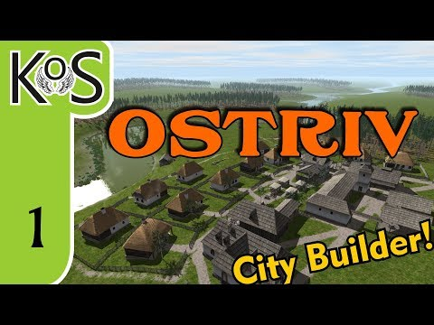 Ostriv Ep 1: NEW VILLAGE BY THE RIVER - City Builder - Let's Play, Gameplay