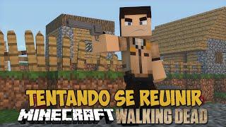 Minecraft The Walking Craft - Tentando se reunir nos SERVIDORES OFICIAIS