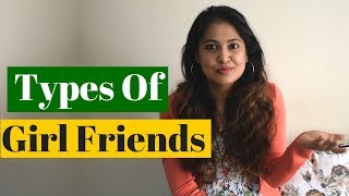 Types of girlfriends | indian girl friends