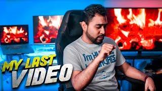MY LAST VIDEO ???? - TahseeNation