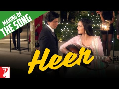 Making Of The Song - Heer | Jab Tak Hai Jaan | Shah Rukh Khan | Katrina Kaif | A. R. Rahman
