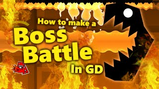 How to make a BOSS BATTLE in Geometry Dash! [Tutorial]