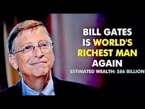 Microsoft CEO Bill GATES AGAIN WORLDl'S RICHEST MAN - BILLIONAIRES NEWS