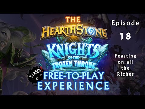 Hearthstone KotFT F2P From Nothing, Episode 18: Vacation Spending