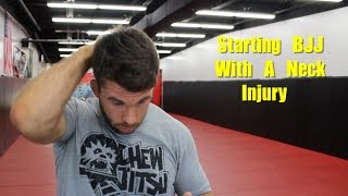 Starting BJJ With A Neck Injury