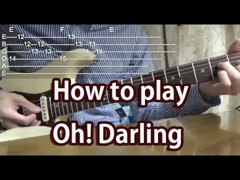 How to play Oh! Darling-The Beatles-Guitar Tutorial with tabs - YouTube