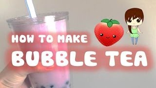 How to make Bubble Tea ❣