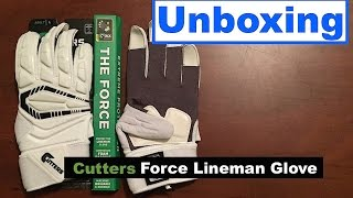 Unboxing | Cutters Force Lineman Glove