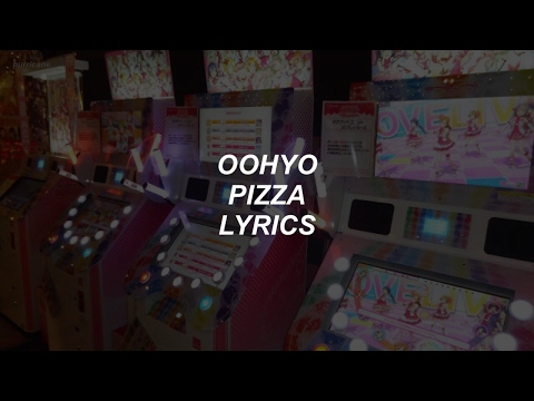 pizza // oohyo lyrics