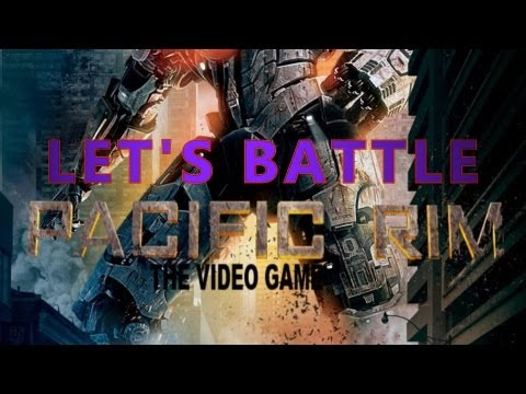 Pacific Rim: The Video Game | Let's Battle Louis VS Dario VS Sergio (Full HD Deutsch)