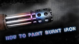 How to paint burnt Iron