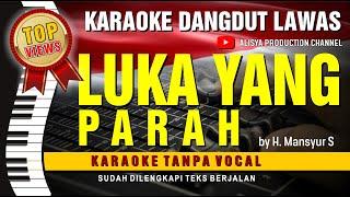 LUKA YANG PARAH - Mansyur S (Video HD Suara Jernih) Karaoke Dangdut