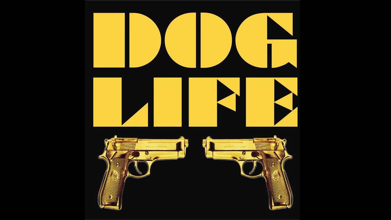 Dog Life - That Ass (2009)