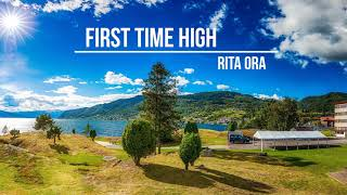 Rita Ora  First Time High