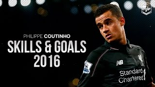 Philippe Coutinho 2016 |Amazing Skill Show| HD | 1080p