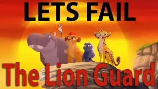 Lets Fail The Lion Guard    Everything Wrong With Disney