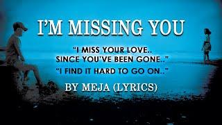 Missing like Im you