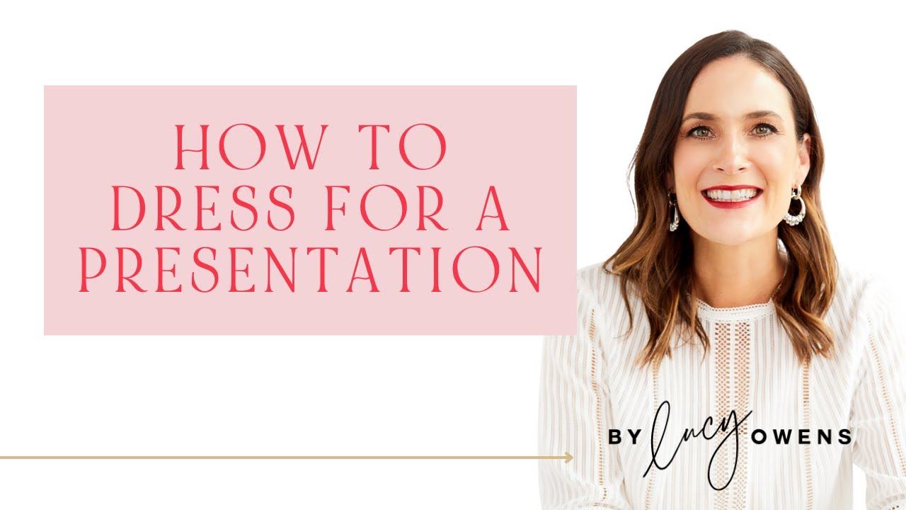How To Dress For A Presentation | Top 3 Tips