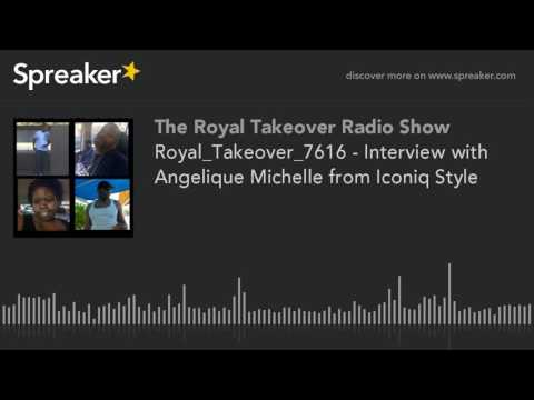 Royal_Takeover_7616 - Interview with Angelique Michelle from Iconiq Style (part 1 of 5, made with Sp