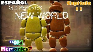 (SFM/FNAF)(Old Memories)(Season 3)(Episodio 11)(New World)(Español)(By Abby SFM)