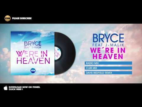 Bryce feat J-Malik - We´re in Heaven (Club Mix)