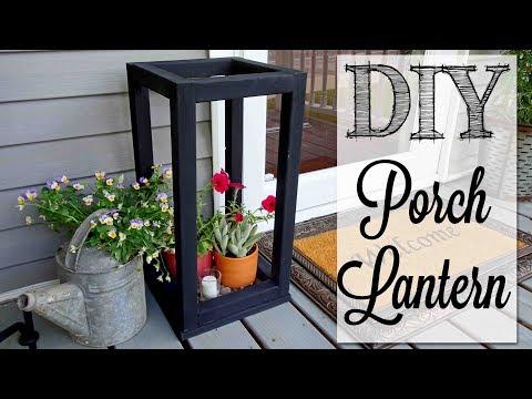 DIY Oversized Porch Lantern