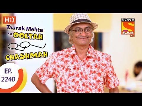 Taarak Mehta Ka Ooltah Chashmah - तारक मेहता - Ep 2240 - 6th July, 2017